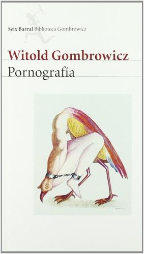 gombrowicz,witold gombrowicz,rita gombrowicz,la pornographie