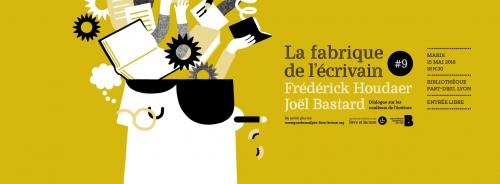 joël bastard,la fabrique de l'écrivain,bibliothèque de la-part-dieu,bibliothèque lyon