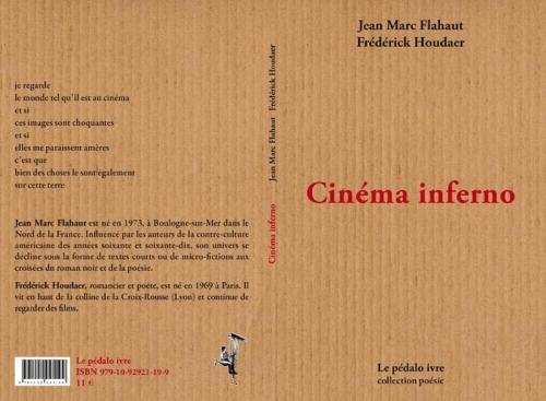 cinema inferno,frédérick houdaer,jean marc flahaut,flahaut,le pédalo ivre,cinéma poésie
