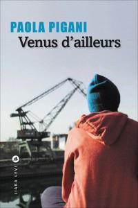 Paola-Pigani-couverture-Venus-dailleurs-e1435212909225.jpg