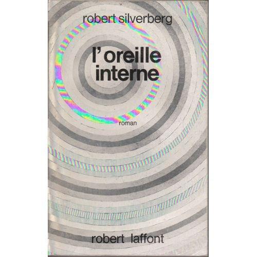 l-oreille-interne-de-robert-silverberg-963835952_L.jpg