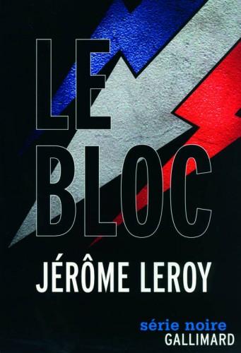 leroy,jérôme leroy,gallimard,série noire,extrême-droite,michaux,mabire,saint-loup,drieu